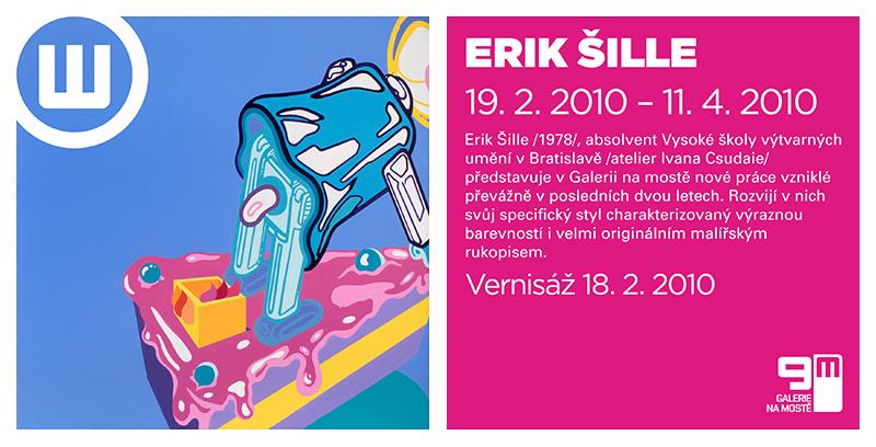 ERIK ŠILLE / Wannieck gallery - Galerie na moste